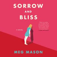 Sorrow and Bliss - Meg Mason