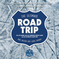 The Ultimate Road Trip - Lance Hornby, Mike Wilson