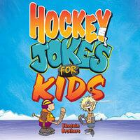 Hockey Jokes For Kids - James Allen Einstein