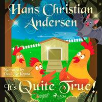 It's Quite True - Hans Christian Andersen