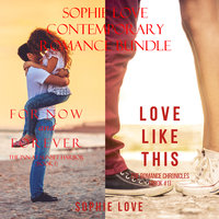 Sophie Love: Contemporary Romance Bundle - Sophie Love