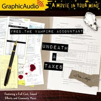 Undeath and Taxes [Dramatized Adaptation] - Drew Hayes