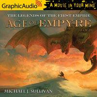 Age of Empyre (1 of 2) [Dramatized Adaptation] - Michael J. Sullivan