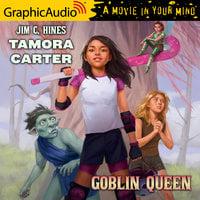 Tamora Carter: Goblin Queen [Dramatized Adaptation] - Jim C. Hines