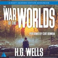 The War of the Worlds: A Hart's Modern Edition Audiobook - H.G. Wells