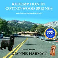 Redemption in Cottonwood Springs - Dianne Harman