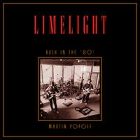 Limelight: Rush in the '80s - Martin Popoff