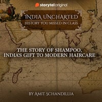 The story of Shampoo, India's gift to modern Haircare - Amit Schandillia