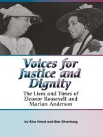 Voices for Justice and Dignity - Kira Freed, Bea Silverberg