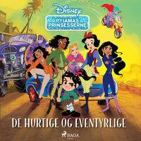 Pyjamas-prinsesserne - De hurtige og eventyrlige - Disney