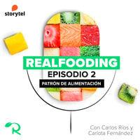 Patrón de alimentación del Realfooding - Carlos Ríos, Realfooding, Carlota Fernández