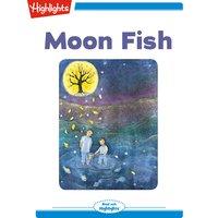 Moon Fish - Joy Cowley