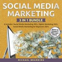 Social Media Marketing 3 in 1 Bundle - Michael Branding