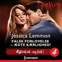 Falsk forlovelse - ægte kærlighed? - Jessica Lemmon