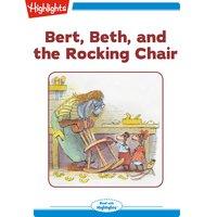 Bert, Beth, and the Rocking Chair - Valeri Gorbachev