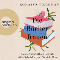 Die Bücherfrauen - Romalyn Tilghman