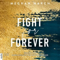 Fight for Forever - Meghan March