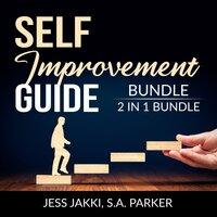 Self-Improvement Guide Bundle, 2 IN 1 Bundle: Productivity Plan and Do Better - and S.A. Parker, Jess Jakki