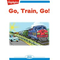 Go, Train, Go! - Karen G. Jordan