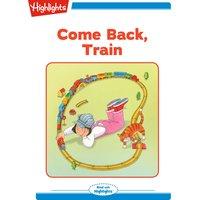 Come Back Train - Annette Gulati