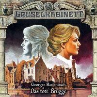 Gruselkabinett: Das tote Brügge - Georges Rodenbach