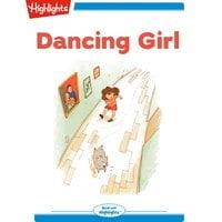 Dancing Girl - Highlights for Children