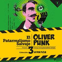 Óliver Punk - El Patarrealismo Salvaje