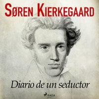Diario de un seductor - Søren Kierkegaard