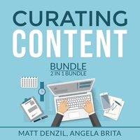 Curating Content Bundle, 2 in 1 Bundle: Content Machine and Manage Content - Matt Denzil, and Angelita Brita