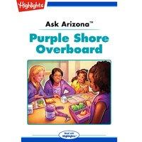 Ask Arizona Purple Shore Overboard - Lissa Rovetch
