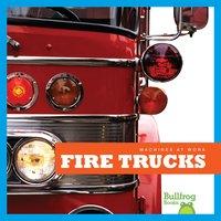 Fire Trucks - Maria T. Schmidt