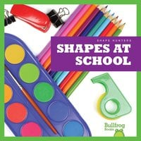 Shapes at School - Jenny Fretland VanVoorst
