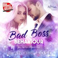 Bad Boss Behaviour - Leander Rose