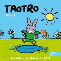 Folge 1: Trotro versteckt sich (Das Original-Hörspiel zur TV-Serie) - Thomas Karallus