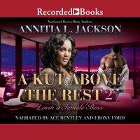 A Kut Above the Rest 2 - Annita L. Jackson
