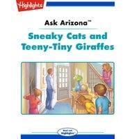 Sneaky Cats and Teeny-Tiny Giraffes - Lissa Rovetch