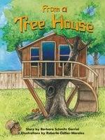 From a Tree House - Barbara Schmitz Garriel