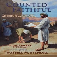 Counted Faithful - Russell M. Stendal