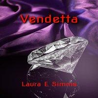 Vendetta - Laura E. Simms