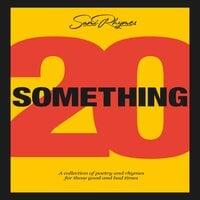 20 Something - Sami Rhymes