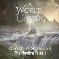 A World Unseen - Rowan Winchester