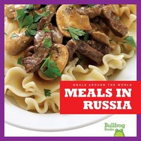 Meals in Russia - R.J. Bailey