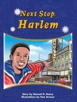 Next Stop, Harlem - Samuel D. Gorey