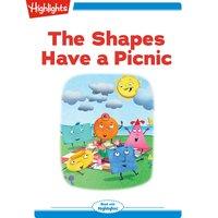 The Shapes Have a Picnic - Sonya Nichols Burton