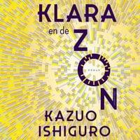 Klara en de Zon - Kazuo Ishiguro