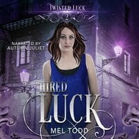 Hired Luck - Mel Todd