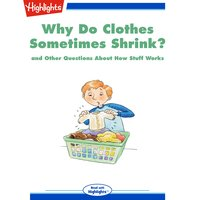 Why Do Clothes Sometimes Shrink? - Highlights for Children