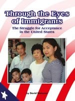 Through the Eyes of Immigrants - David Meissner