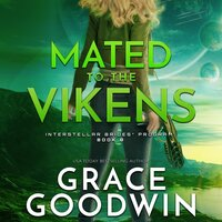 Mated To The Vikens - Grace Goodwin