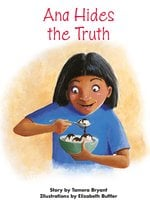 Ana Hides the Truth - Tamera Bryant